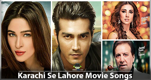 karachi-se-lahore-movie-songs-mp3-downloads-image
