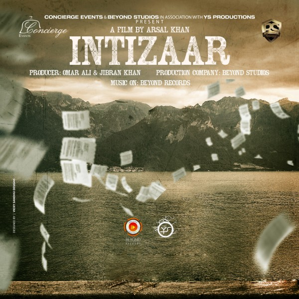 Intizaar - An upcoming film by Arsal Khan - Poster (First Look)