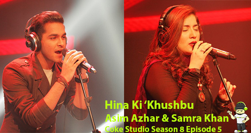 hina-ki-khushbu-by-samra-khan-asim-azhar-coke-studio-season-8-episode-five