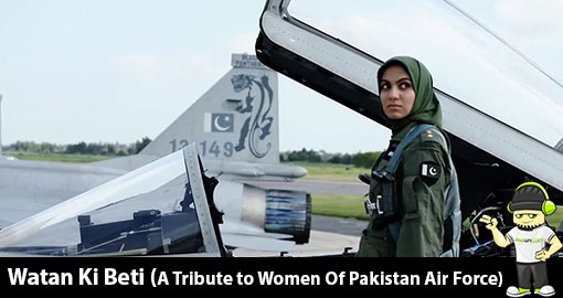 rocklite-watan-ki-beti-a-tribute-to-women-of-pakistan-air-force