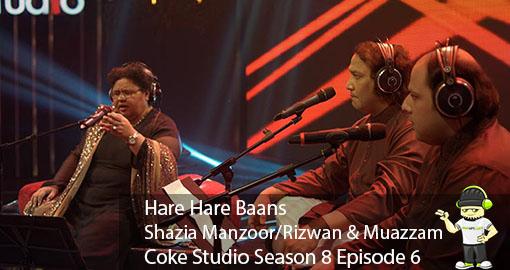 shazia-manzoor-rizwan-muazzam-hare-hare-baans-coke-studio-s8-ep6-audiovideolyrics