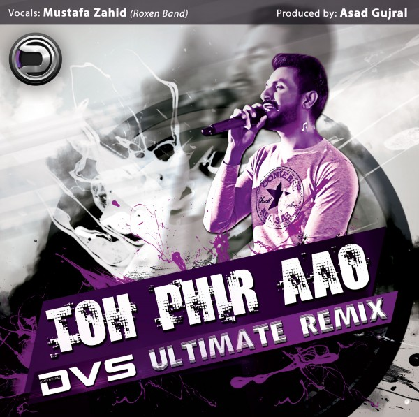 tou-phir-aao-dvs-ultimate-remixed-by-asad-gujral