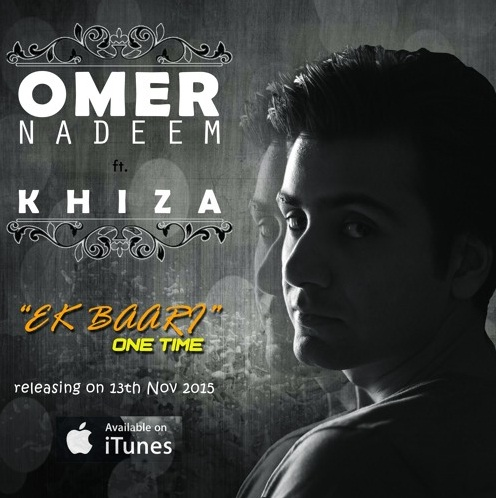 ek-baari-one-time-by-omer-nadeem-ft-khiza-cover