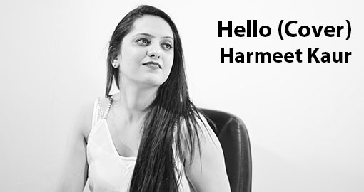 hello-cover-by-harmeet-kaur