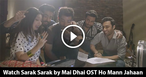sarak-sarak-song-by-mai-dhai-ost-ho-mann-jahaan-2