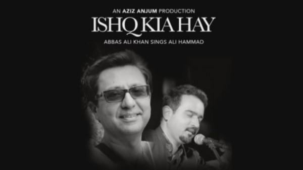 ishq-kia-hay-by-abbas-ali-khan-poetry-by-ali-hammad