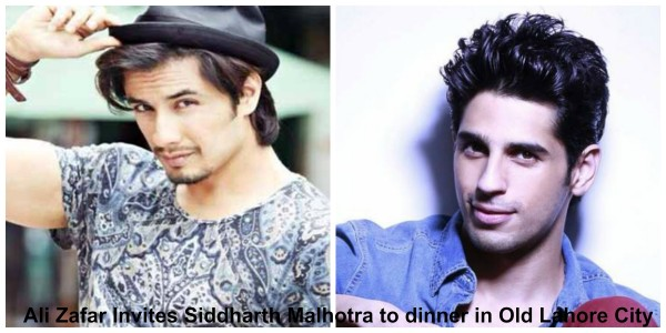 ali-zafar-invites-siddharth-malhotra-to-dinner-in-old-lahore-city