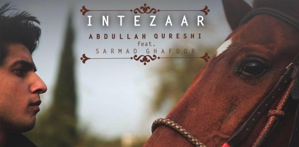 intezaar-by-abdullah-qureshi-feat-sarmad-ghafoor-1-600x346