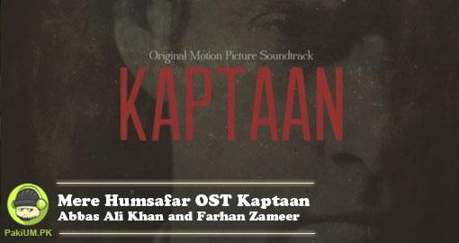 mere-humsafar-ost-kaptaan-by-abbas-ali-khan-and-farhan-zameer