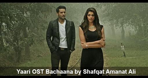 yaari-ost-bachaana-sung-by-shafqat-amanat-ali