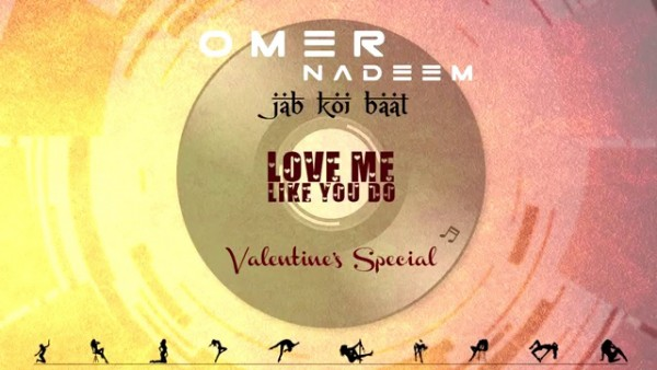 jab-koi-baatlove-me-like-you-do-by-omer-nadeem-audio