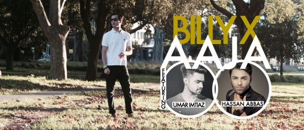aaja-by-billy-x-ft-umar-imtiaz-hassan-abbas