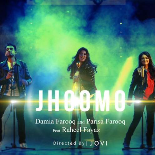 jhoomo-by-damia-farooq-parisa-farooq-ft-raheel-fayaz