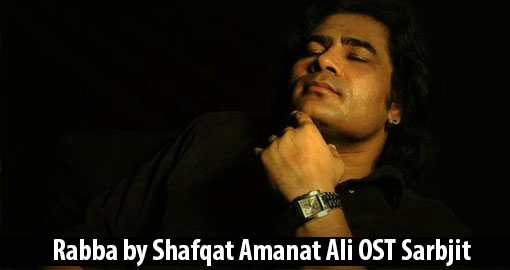 rabba-shafqat-amanat-ali-ost-sarbjit-listendownload-mp3-2