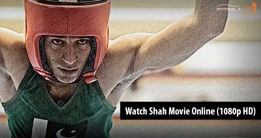 watch-shah-movie-online-1080p-hd