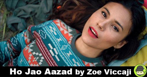 ho-jao-aazad-by-zoe-viccaji