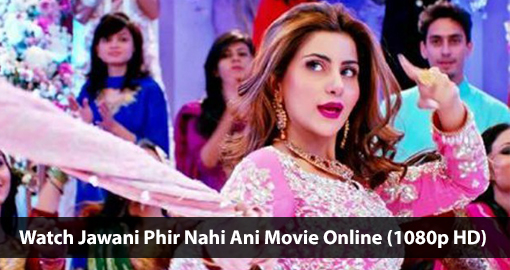 watch-jawani-phir-nahi-ani-movie-online-1080p-hd