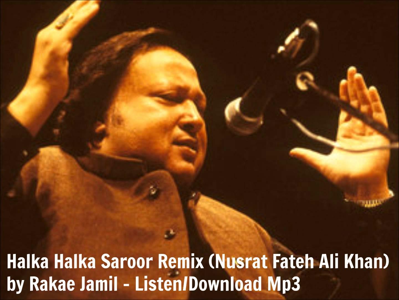 Mere rashke qamar nusrat fateh ali khan mp3 song download djjohal.