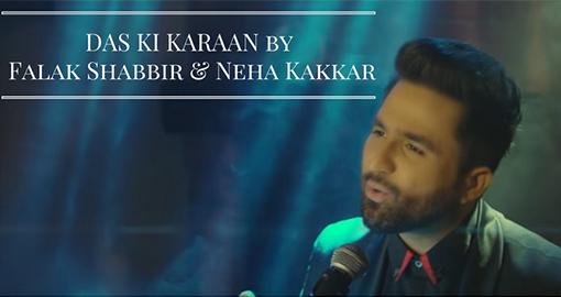 das-ki-karaan-falak-shabbir-tony-kakkar-neha-kakkar2