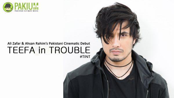 Ali Zafar debut Pakistani movie Teefa in Trouble
