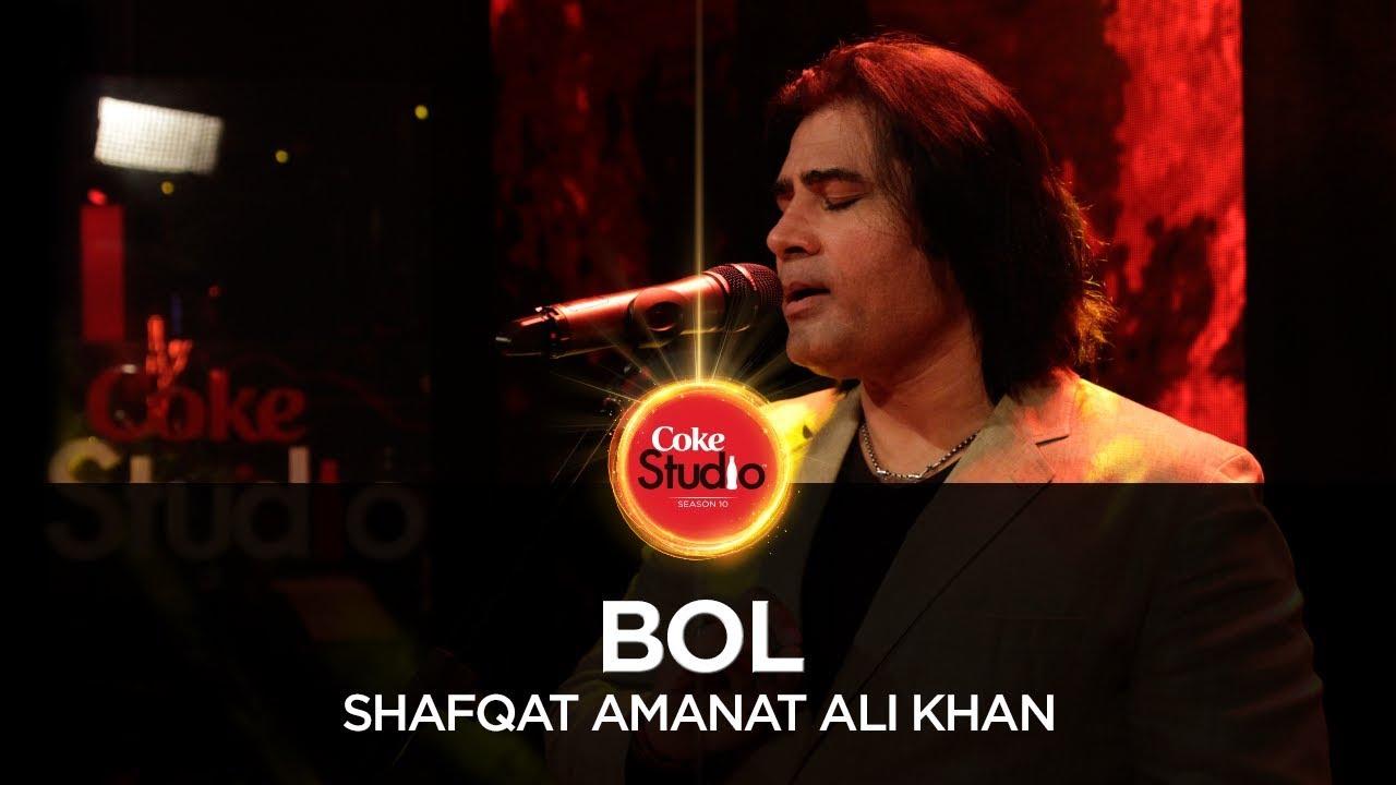 Bol   shafqat amanat ali khan (coke studio season 10, episode 5.